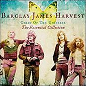 BARCLAY JAMES HARVEST - CHILD OF THE UNIVERSE-ESSENTIAL COLLECTION (2CD) 2013 budget double disc compilation put together by band manager Mark Powell to celebrate their most successful period with Polydor Records!