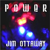 OTTAWAY, JIM - POWER (2013 ALBUM FROM INDIE AUSTRALIAN SYNTH MAN) Award winning Australian composer / synthesist's 7th international release featuring 13 Tracks over 70 Minutes of Powerful Melodic Electronic Rock Music!