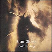 BRAM STOKER - COLD READING (GREAT 2014 COMEBACK ALBUM/DIGI-PAK) If you're a big fan of the best of the keyboards (especially Hammond organ) driven Prog bands of the early 70's - this album is a HUGE MUST HAVE!!!