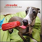 STRAWBS - DANCING TO THE DEVIL'S BEAT (2009) 2009 studio album from the classic Cousins / Lambert / Cronk / Coombes line-up, together with their newly appointed keyboardist: Oliver Wakeman!