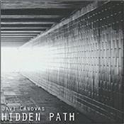 "CANOVAS, JAVI - HIDDEN PATH (2014 ALBUM) Popular Spanish ""EM"" composer working in the ""Berlin School"" traditions of sequencing and melodic atmospheric tracks that are medium to long in length!"