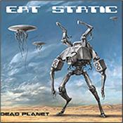 EAT STATIC - DEAD PLANET (2CD-2015 STUDIO ALBUM) The first album in 7 years features Steve Hillage's SYSTEM 7 on one track & Robert Smith (CURE) on another, and it's their most colourful album to date!