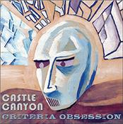 CASTLE CANYON - CRITERIA OBSESSION (NICE/ELP STYLE INSTRUMENTALS)