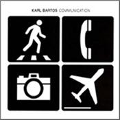 BARTOS, KARL - COMMUNICATION (LP+CD-2016 REMASTER/1 BONUS TRACK) 2016 Remastered Reissue of this ex-KRAFTWERK member's 2003 debut solo album on Vinyl containing the album on CD with a Bonus Track added!