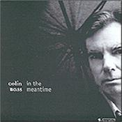 BASS, COLIN - IN THE MEANTIME (2007 REM/2003 ALBUM/5 BONUS TRKS) 2007 Remaster of his 2nd studio album from the CAMEL bassist / vocalist and this one comes with an 8-Page Booklet & 5 Bonus Tracks have been added!