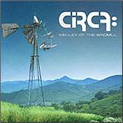 CIRCA (SHERWOOD/KAYE) - VALLEY OF THE WINDMILL (2016 ALBUM) This 2016 Progressive Rock album is the 3rd official studio recording from the US band fronted by Billy Sherwood (YES 2016) and Tony Kaye (ex-YES)!