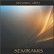 CAREL, SYLVAIN - SEMIRAMIS (2017 ALBUM IN VANGELIS/ZIMMER STYLE) Another stunning musical odyssey from the hugely underrated French synth maestro Sylvain Carel who is heavily influenced by Vangelis and Hans Zimmer!