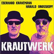 GROSSKOPF & KRANEMANN - KRAUTWERK (2017 BERLIN+DUSSELDORF/DIGI-PAK)