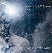 COMEDY OF ERRORS - HOUSE OF THE MIND (2017 ALBUM/DIGI-PAK)