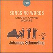 SCHMOELLING, JOHANNES - SONGS NO WORDS-2017 (NEW REMIX/REMASTER/1 BON TRK) This is the Remastered and Remixed re-release of Johannes Schmoelling's classic 1995 studio album originally issued on the German Erdenklang label!