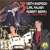 EMERSON BERRY & PALMER [3] - ROCKIN' THE RITZ (2CD-ARCHIVE LIVE/GF CARD COVER) A mix of ELP, EBP, NICE classics and more, this is an audio document of a special gig played to promote the band's one and only 1988 studio album!