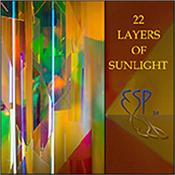 ESP 2.0 [LOWE/COYLE/BRZEZICKI] - 22 LAYERS OF SUNLIGHT (2018 2ND ALBUM/DIGI-PAK) '22 Layers Of Sunlight' is the 2018 follow up to the collective's highly acclaimed: 'Invisible Din' debut album that was released late in 2016!