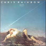 RAINBOW, CHRIS - WHITE TRAILS (2018 REMASTER/3 BONUS TRACKS) Previously only ever available on CD as a Jap import, this is the first time this 1979 LP has been released over the rest of the world on digital disc format!