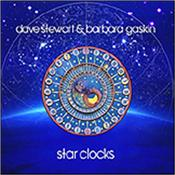 STEWART, DAVE & BARBARA GASKIN - STAR CLOCKS (SIGNED COPIES OF 2018 ALBUM/DIGI-PAK) Stellar CD exploring the far reaches of time & space – An hour of new music from one of the UK's most respected, innovative and intelligent double acts!