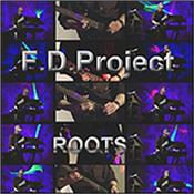 F.D. PROJECT - ROOTS (2018 ALBUM) 22nd release from popular European artist that incorporates synthesizers / keyboards & electric guitar within his brand of powerful melodic, rhythmic EM!