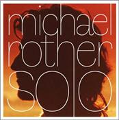 ROTHER, MICHAEL - SOLO (5CD BOX-1ST 4+1 UNRELEASED DISC/REMASTERED)