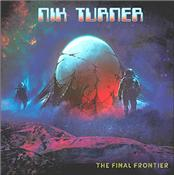 TURNER, NIK - FINAL FRONTIER (2019 STUDIO ALBUM/DIGI-PAK IMPORT)