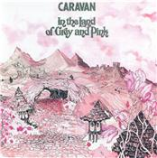 CARAVAN - IN THE LAND OF GREY & PINK (REM/RARE DIGI-PAK/5BT) This was Caravan's 3rd album, where the band had developed a unique keyboard based sound that few others have been able to emulate since.