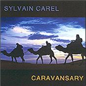 CAREL, SYLVAIN - CARAVANSARY (EASTERN VANGELIS/HANS ZIMMER STYLE) Stunning 2012 debut by French composer - A quality, gloriously kaleidoscopic, contemporary electronic soundtrack-style work of many moods and colours!