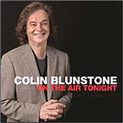 BLUNSTONE, COLIN - ON THE AIR TONIGHT (2012 ALBUM) Voice of the ZOMBIES & some of the most memorable solo LP's in pop history with a 2012 CD that proves THE VOICE is as good now as it was back then!