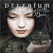 DELERIUM - MUSIC BOX OPERA (2013 ALBUM/2 BON TRKS/UK EDITION) 2013 electronic album by classy Canadian act with the melodic ethereal / rhythmical styles of ENIGMA, AMETHYSTIUM, DEEP FOREST or Schiller!