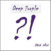 DEEP PURPLE - NOW WHAT?! (STANDARD JEWELCASE EDITON/2013 ALBUM) Standard Jewelcase CD Edition of 2013 album from the classic UK rock band featuring Ian Gillan and Steve Morse!