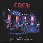 CIRCA (SHERWOOD/KAYE) - LIVE FROM HERE THERE & EVERYWHERE (LIVE ALBUM) Live album from band founded by ex-members of Progressive Rock super-group YES Billy Sherwood and Tony Kaye back in 2007!