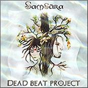 DEAD BEAT PROJECT - SAMSARA (2013 ALBUM ON AD LABEL IN ARTESIA STYLE) A fantastic blending of synthesizers, electronics, heavenly voices, percussion & more on a melodic, ethereal, haunting & dynamic ARTESIA style production!