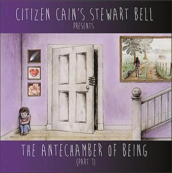 BELL, STEWART - ANTECHAMBER OF BEING (FT:A.LUCASSEN & S.ROSSETTI)