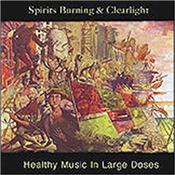 SPIRITS BURNING & CLEARLIGHT - HEALTHY MUSIC IN LARGE DOSES (2013 ALBUM) 2013 offering from the Space-Rock collective that is SPIRITS BURNING, this time featuring keyboardist Cyrille (CLEARLIGHT) Verdeaux!
