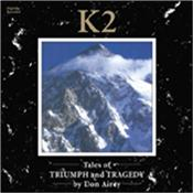 AIREY, DON - K2-TALES OF TRIUMPH & TRADGEDY (2016 REISSUE) Long awaited reissue of a brilliant semi-instrumental keys driven Prog concept album that tells the story of an expedition to conquer the killer mountain K2!