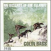 BASS, COLIN - AN OUTCAST OF THE ISLANDS (2015 REMASTER/G-F CARD) 2015 Remastered version of classic semi-instrumental debut album featuring CAMEL band-mates: Andrew Latimer on guitar and Dave Stewart on drums!