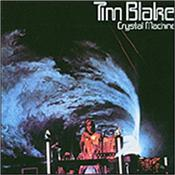 BLAKE, TIM - CRYSTAL MACHINE (2017 REMASTER/3 BONUS TRACKS) Originally a 1977 French Egg Label import, this Psych Synth music classic has been properly Remastered and had almost 10 minutes of extra music added!