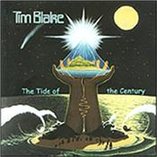 BLAKE, TIM - TIDE OF THE CENTURY (2017 REMASTER OF 2000 ALBUM) Originally released in year 2000, this is the 4th in a 2017 series of Remastered reissues of Blake's classic psychedelic-electronic catalogue!