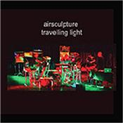 AIR SCULPTURE - TRAVELLING LIGHT (LIVE AT E-DAY/G-FOLD CARD COVER) The UK based electronic music trio comprising: Adrian Beasley, John Christian and Peter Ruczynski with 'Travelling Light', their brand new 2018 album!