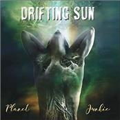 DRIFTING SUN - PLANET JUNKIE (2019 ALBUM/DIGIPAK/12-PAGE BOOKLET)