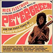 FLEETWOOD, MICK - & FRIENDS - - CELEBRATE PETER GREEN (4LP+2CD+BR/44 PAGE BOOKPAK) A real treat for FLEETWOOD MAC fans … and from the all-star line up you get PINK FLOYD's Dave Gilmour playing the classic 'Albatross' … what's not to like!