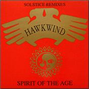 "HAWKWIND - SPIRIT OF THE AGE-SOLSTICE REMIXES (12"" 4REAL LP)"