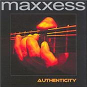 MAXXESS - AUTHENTICITY (2005 ALBUM) Sensational melodic instrumental electronic rock - electrifying guitars, synths & more – 7 tracks played without compromise - Fasten your seat belts & go!