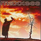 MAXXESS - SEQUEL (2003 ALBUM) Sensational, instrumental electro rock from electrifying guitars, searing synths & more – Berlin School electronics meets powerful melodic guitar riffs head on!