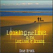 BROCK, DAVE - LOOKING FOR LOVE IN LOST LAND OF DREAMS (2LP-180G) Founder & leader of the Psych-Rock legends: HAWKWIND with his 2013 studio album, with styles covering Space-Rock, Ambient & Psychedelic on Vinyl LP!