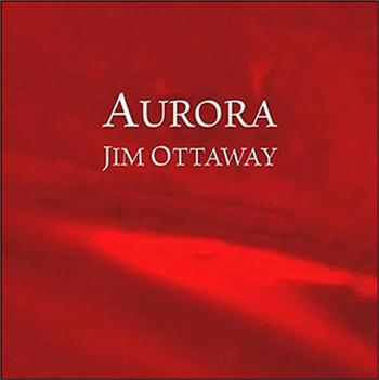 Ottaway, Jim - Aurora (Cdr-2006 Space Ambient Electronic Music)