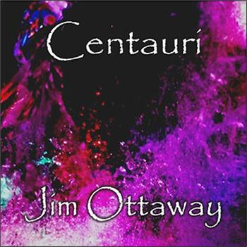 Ottaway, Jim - Centauri (Cdr-2009 Space Ambient Electronic Music)