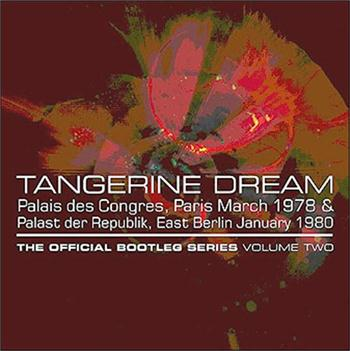 Tangerine Dream - Official Bootleg Series-2 (4Cd Box-Paris/E Berlin)