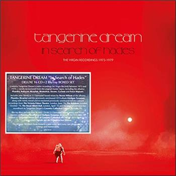 TANGERINE DREAM - IN SEARCH OF HADES (16CD+2BR 2019 BOX/SW RMXS/URT)